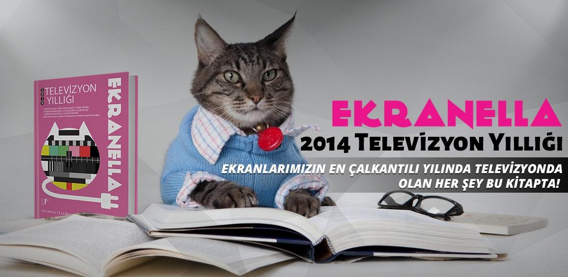 Ekranella 2014 Televizyon Yıllığı nedir?